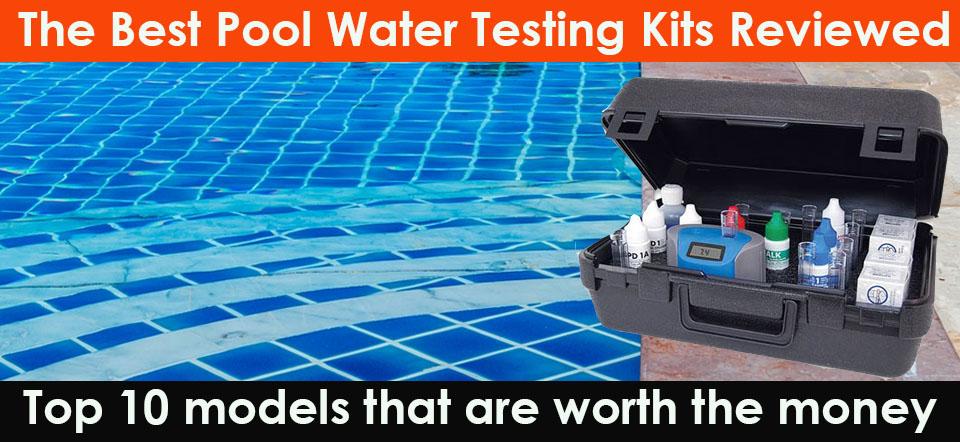 Best Pool Water Testing Kit