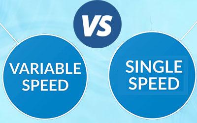 Single Speed vs Variable Speed
