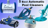 TOP 5 Best Automatic Pool Cleaners for In-Ground and Above-Ground Pools