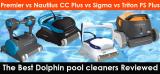 Dolphin Premier vs. Sigma vs. Nautilus CC Plus vs. Triton PS Plus