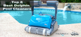 Top 14 Best Dolphin Pool Cleaners – Buying Guide